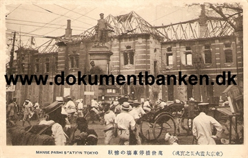Manse Pashi Station. The great earthquake Tokyo 1 september 1923