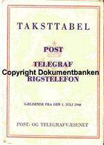 Taksttabel for Post, Telegraf og Rigstelefon   pr 1 juli 1946